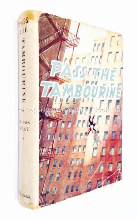 Pass the Tambourine by H von Rhau First Edition Constable 1950